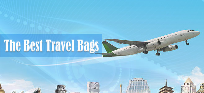 The very best travel bags